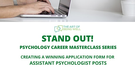 Stand Out: A Winning Application Form for Assistant Clinical Psychologists tickets