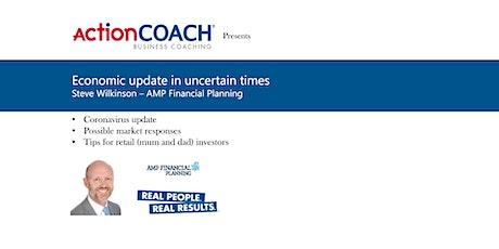 Economic update in uncertain times tickets