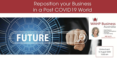 Reposition your Business in a Post COVID-19 World tickets