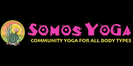 Somos Yoga - Yoga for All Bodies tickets