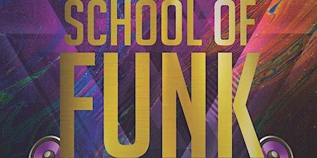 School of Funk tickets