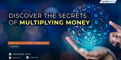 DISCOVER THE SECRET OF MULTIPLYING MONEY tickets