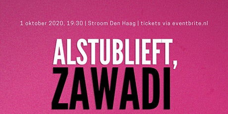 Alstublieft, Zawadi - one woman spoken word show tickets