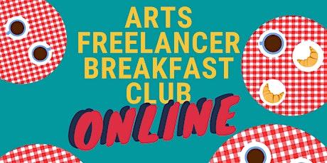 Arts Freelancer Breakfast Club Online tickets
