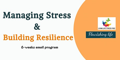 Managing Stress and Building  Resilience Program tickets