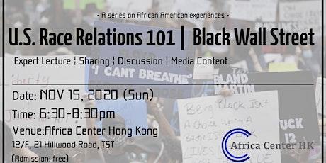 U.S. Race Relations 101 | Black Wall Street