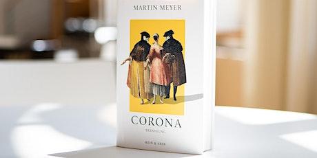 """Martin Meyer """"Corona"""" -  Lesung und Gespräch Tickets"""