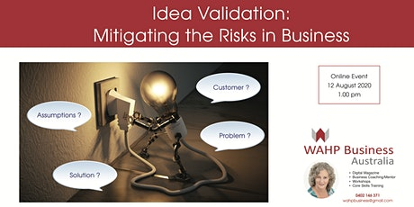 Idea Validation: Mitigating the Risks in Business tickets