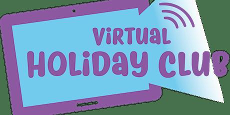 Virtual Holiday Club tickets