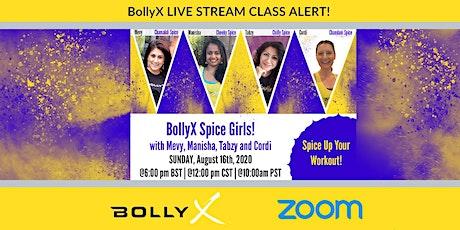 BollyX Spice Girls with Mevy, Manisha, Tabzy & Cordi tickets