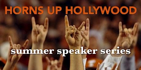 Horns Up Hollywood - Summer Speaker Series tickets