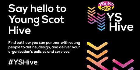 #YSHive System Changers Unleashed : Empowering young people in Scotland tickets