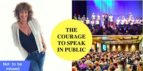 THE COURAGE TO SPEAK IN PUBLIC -  Introductory Talk tickets