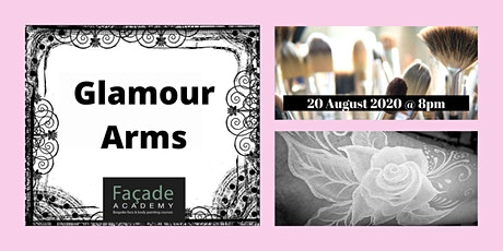 Facade Academy Online - Glamour Arms tickets