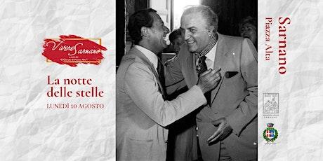 La Notte delle Stelle. Omaggio musicale a Fellini e Sordi biglietti