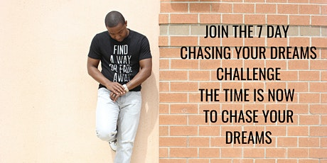 7 Day Chasing Your Dreams Challenge tickets