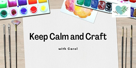 Calm Connections - Keep Calm and Craft tickets