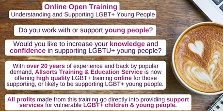 3 Hour Online Open Training: Understanding & Supporting LGBT+ Young People tickets
