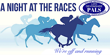 LAPD Devonshire PALS Night at the Races tickets