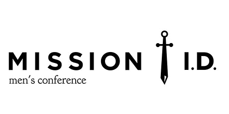 Mission ID Men's Conference tickets