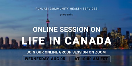 Life in Canada: PCHS Information Sessions Series tickets