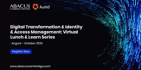 Digital Transformation & Identity & Access Management: Virtual Learn Series tickets