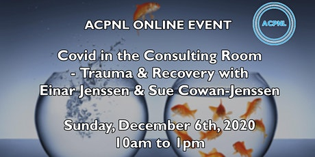 Covid in the Consulting Room - Trauma and Recovery tickets