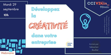 CCI VIKin_90min : Développer la créativité dans l'entreprise tickets