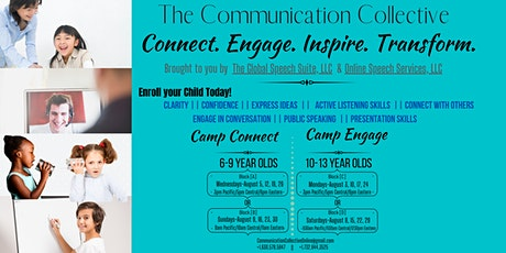 THE COMMUNCIATION COLLECTIVE--Camp ENGAGE[10-13 Year Olds]-Online Camp [D] tickets