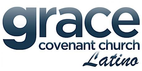 Grace Covenant Church Servicio Latino Sábado tickets