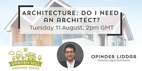 Webinar: Architecture - Do I need an architect? tickets