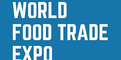 World Food Trade Expo(WFTE) tickets
