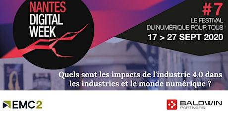 Nantes Digital Week : Le numérique dans l'industrie, enjeux et perspectives billets