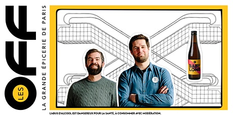 Les OFF : Atelier bières avec Brussels Beer Project à La Grande Epicerie billets