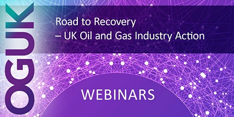 Road to Recovery - UK Oil and Gas Industry Action tickets