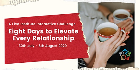 Eight Days to Elevate Every Relationship - Facebook Based Challenge tickets