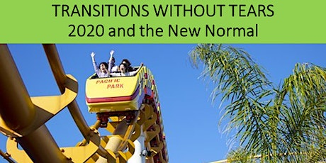 Transitions Without Tears – 2020 and the New Normal tickets