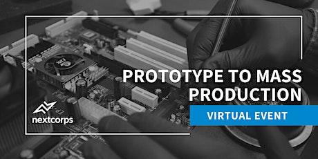 Prototype to Mass Production biglietti