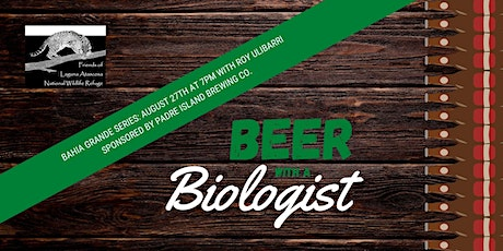 Beer with a Biologist- Bahia Grande Series (3) tickets