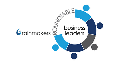 Rainmakers Business Leader Roundtable Networking  tickets
