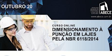 Curso Online Dimensionamento à Punção em Lajes pela NBR 6118/2014 ingressos