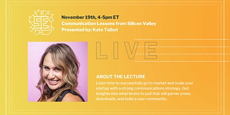 LIVE: Communication Lessons from Silicon Valley tickets