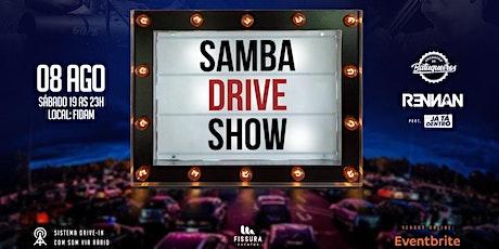 Samba Drive Show ingressos