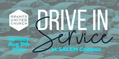 Salem Drive-In Service August 9th 11am tickets