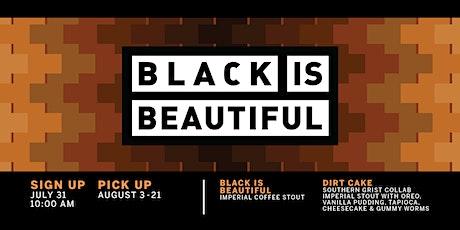 Black is Beautiful + Dirt Cake Bottle Release tickets