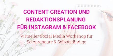 Content Creation & Redaktionsplanung: Social Media LIVE-Onlineworkshop Tickets