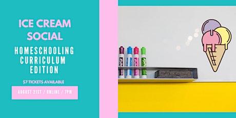 Ice Cream Social: Homeschooling Curriculum Edition tickets