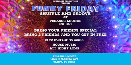 Funky Friday: Shuffle and Groove at Pegasus tickets