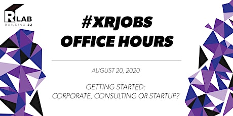 #XR Jobs Office Hours: Getting  Started billets