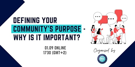 Defining your community's purpose - why is it important? tickets